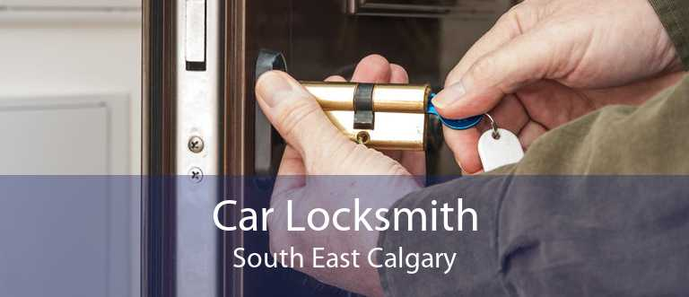 Car Locksmith South East Calgary