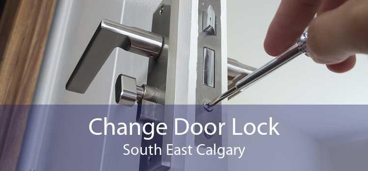 Change Door Lock South East Calgary