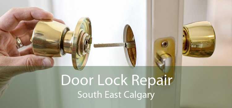 Door Lock Repair South East Calgary