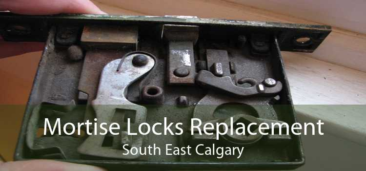 Mortise Locks Replacement South East Calgary